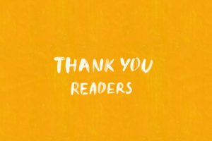 Thank you, readers