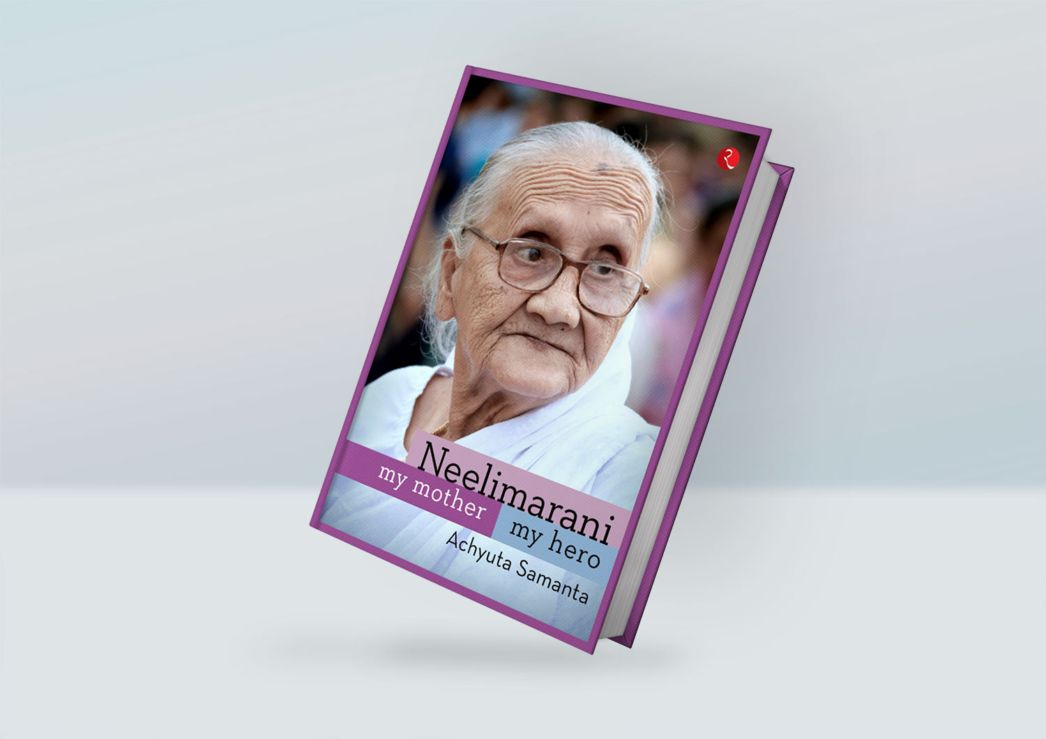 Achyuta Samanta Book - Neelimarani - My Mother My Hero